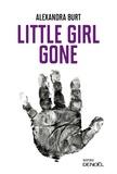 Alexandra Burt - Little Girl Gone.