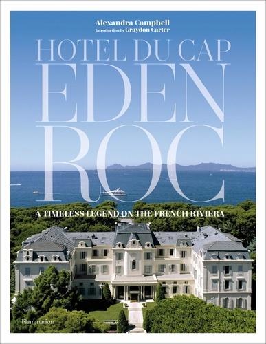 Alexandra Campbell - Hôtel du Cap-Eden-Roc.