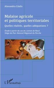 Malaise agricole et politiques territoriales - Quelles réalités, quelles adéquations ? Etude à partir du cas du canton de Nocé, siège du Parc naturel régional du Perche.pdf