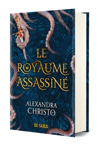 Alexandra Christo - Le royaume assassiné.