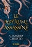 Alexandra Christo et Emmanuel Pettini - Le royaume assassiné.