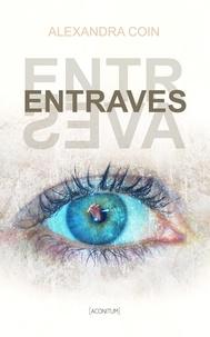 Alexandra Coin - Entraves.
