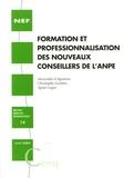 Alexandra d' Agostino et Christophe Guitton - Formation et professionnalisation des nouveaux conseillers de l'ANPE.