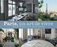 Alexandra d' Arnoux - Paris, un art de vivre.