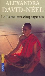 Alexandra David-Néel et  Lama Yondgen - Le Lama aux cinq sagesses.