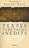 Alexandra David-Néel - Textes tibétains inédits.