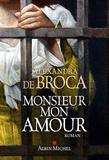 Alexandra de Broca - Monsieur mon amour.