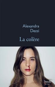 Alexandra Dezzi - La colère.