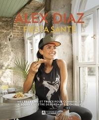 Alexandra Diaz - Fiesta Santé.