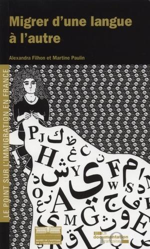 Alexandra Filhon - Migrer d'une langue à l'autre.
