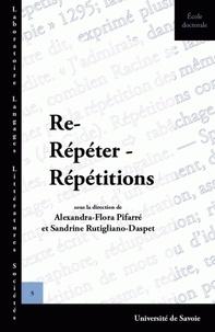 Alexandra-Flora Pifarré - Re-Répéter-Répétition.