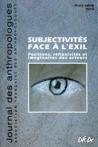 Alexandra Galitzine-Loumpet et Marie-caroline Saglio-yatzimirsky - Journal des anthropologues n° hors-série/2018 - Subjectivités face à l'exil.