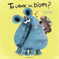 Alexandra Garibal et Claudia Bielinsky - Tu veux un bisou ?.