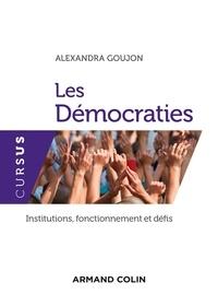 Alexandra Goujon - Les démocraties.