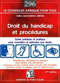 Alexandra Grévin - Droit du handicap et procédures - Guide pratique et juridique.
