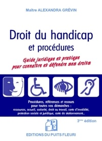 Alexandra Grévin - Droit du handicap - Guide juridique et pratique.