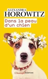 Dans la peau d'un chien - Alexandra Horowitz   Showmesound.org