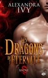 Alexandra Ivy - Les dragons de l'éternité Tome 1 : Baine.