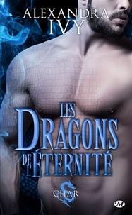 Alexandra Ivy - Les dragons de l'éternité Tome 3 : Char.