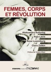 Alexandra Kollontaï et Asja Lacis - Femmes, corps et révolution.