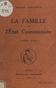 Alexandra Kollontaï - La famille et l'État communiste.