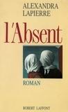 Alexandra et  Lapierre - L'absent.