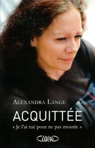 Alexandra Lange - Acquittée.