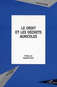 Alexandra Langlais - Le droit et les déchets agricoles.