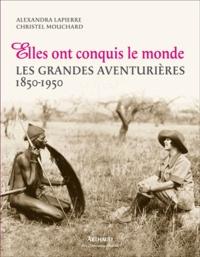 Deedr.fr Elles ont conquis le monde - Les grandes aventurières 1850-1950 Image