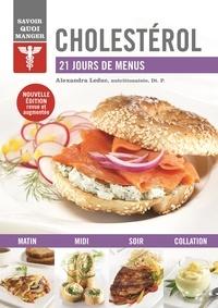 Alexandra Leduc - Cholestérol - 21 jours de menus.
