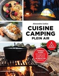 Cuisine camping plein air - Conseils avisés pour camper seul, en couple ou en famille. Près de 50 recettes gourmandes!.pdf