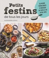 Deedr.fr Petits festins de tous les jours - 20 menus thématiques à partager en famille ou entre amis Image