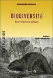 Alexandra Liarsou - Biodiversité - Entre nature et culture.