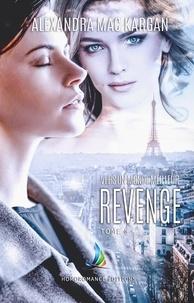 Alexandra Mac Kargan - Revenge - tome 3.