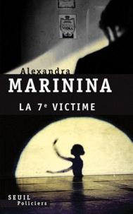 Alexandra Marinina - La septième victime.