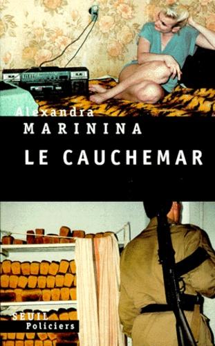Alexandra Marinina - Le cauchemar.