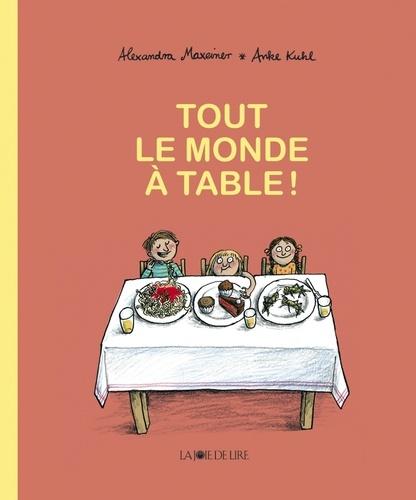 Tout Le Monde A Table