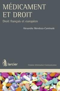 Médicament et droit - Alexandra Mendoza-Caminade pdf epub