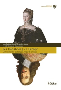 Accentsonline.fr Les Habsbourg en Europe - Circulations, échanges, regards croisés Image