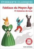 Alexandra Micha - Fabliaux du Moyen Age - 11 histoires de ruse.