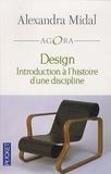 Alexandra Midal - Design - Introduction à l'histoire d'une discipline.