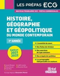 Alexandra Monot et Laurent Braquet - Histoire, géographie et géopolitique du monde contemporain 1re année.