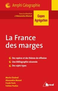 Alexandra Monot - La France des marges - Capes Agrégation.