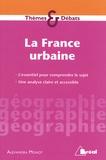Alexandra Monot - La France urbaine.