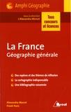 Alexandra Monot et Frank Paris - La France - Géographie générale.