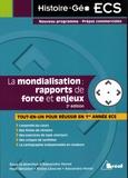 Alexandra Monot et Maie Gérardot - La mondialisation : rapports de force et enjeux.