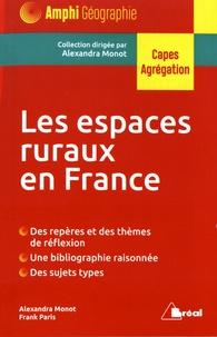 Alexandra Monot et Frank Paris - Les espaces ruraux en France.
