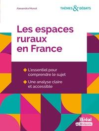 Alexandra Monot - Les espaces ruraux en France.