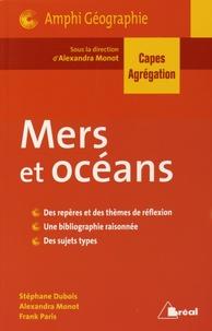 Alexandra Monot - Mers et océans.