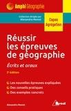 Alexandra Monot - Reussir les epreuves de geographie.